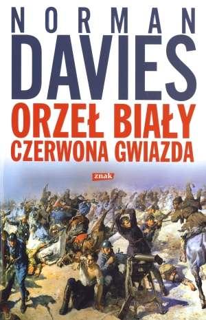 Orze� bia�y. Czerwona gwiazda. Wojna polsko bolszewicka 1919 1920