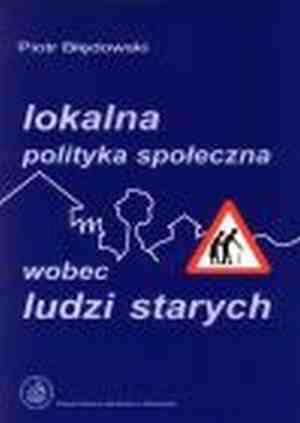 Lokalna polityka spo�eczna wobec - Piotr B��dowski