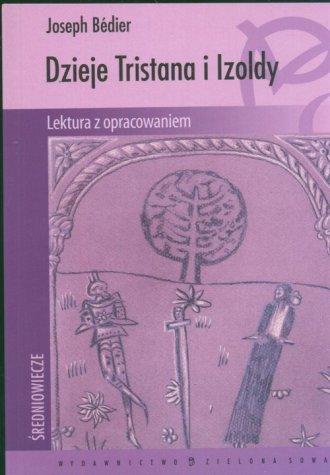 Dzieje Tristana i Izoldy - Joseph Bedier