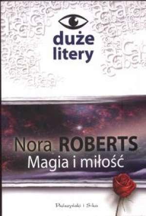 Magia i mi�o�� - Nora Roberts