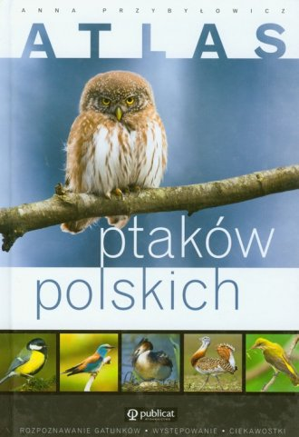 Atlas ptak�w polskich - Anna Przyby�owicz