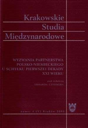 Krakowskie Studia Mi�dzynarodowe 42008. Wyzwania partnerstwa polsko-niemieckiego u schy�ku pierwszej dekady XXI wieku