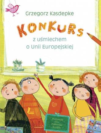 Konkurs. Z u�miechem o Unii Europejskiej - Grzegorz Kasdepke