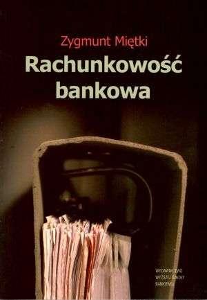 Rachunkowo�� bankowa - Zygmunt Mi�tki