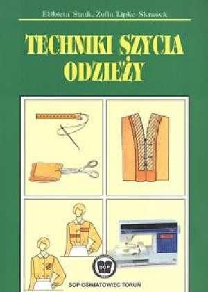 Techniki szycia odzie�y - El�bieta Starak