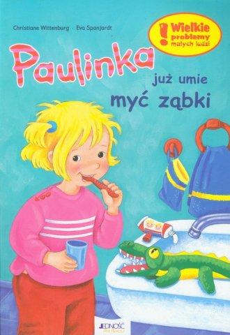 Paulinka ju� umie my� z�bki - Christiane Wittenburg