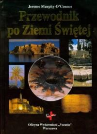 Przewodnik po Ziemi Świętej - o. - okładka książki