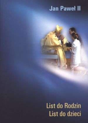 ksi��ka -  List do Rodzin. List do dzieci - Jan Pawe� II