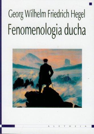 Fenomenologia ducha - Georg Wilhelm Friedrich Hegel