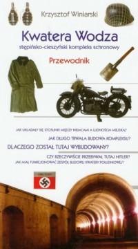 Kwatera Wodza. Stępińsko - cieszyński - okładka książki