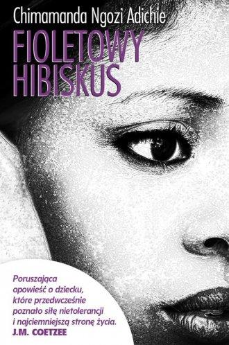 Fioletowy hibiskus - Adichie Chimamanda Ngozi