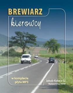 Brewiarz kierowcy (+ CD mp3) - Jakub Ko�acz SJ