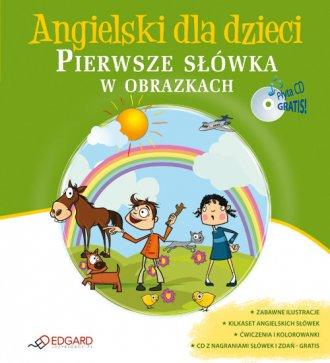 Angielski dla dzieci. Pierwsze s��wka w obrazkach (CD)