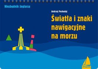 �wiat�a i znaki nawigacyjne na morzu - Andrzej Pochodaj
