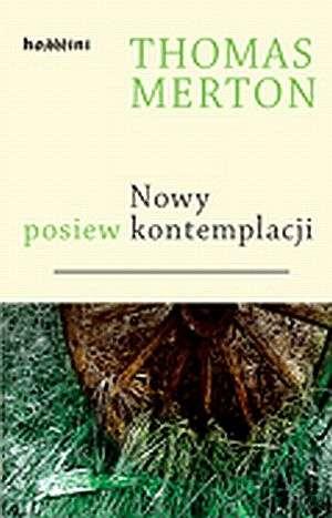 ksi��ka -  Nowy posiew kontemplacji - Thomas Merton