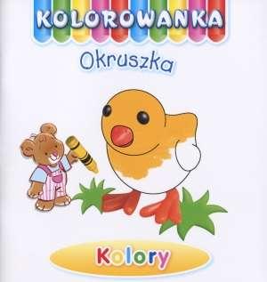 Kolory. Kolorowanka Okruszka - Anna Wi�niewska