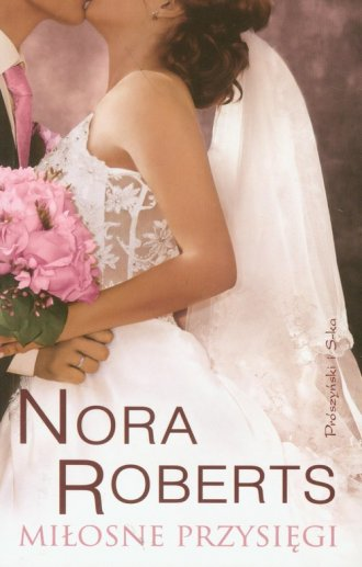 ksi��ka -  Mi�osne przysi�gi - Nora Roberts