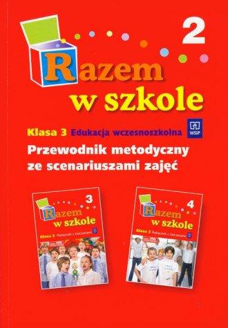Razem w szkole. Klasa 3. Szko�a podstawowa cz. 2