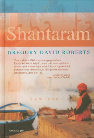 Shantaram - Gregory D. Roberts