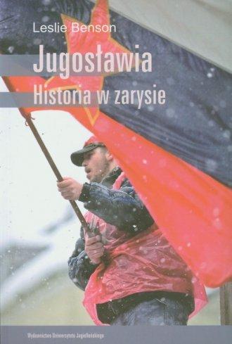 Jugos�awia. Historia w zarysie - Leslie Benson