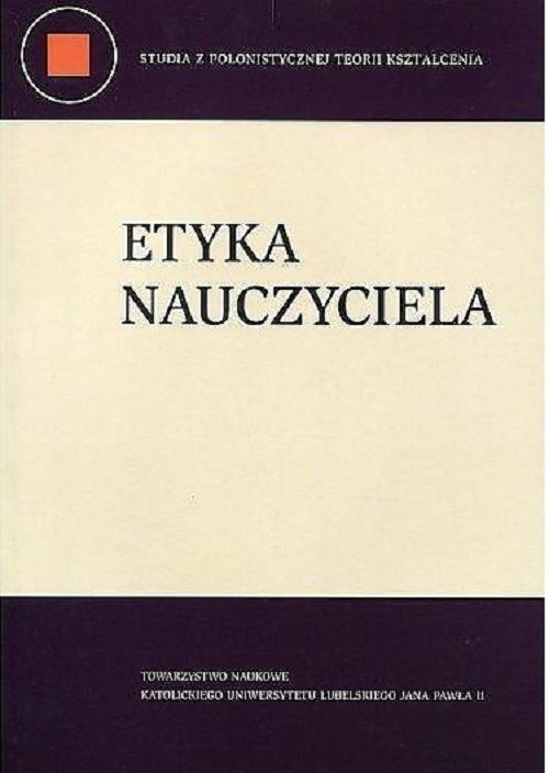 Etyka nauczyciela - Magdalena Bajan