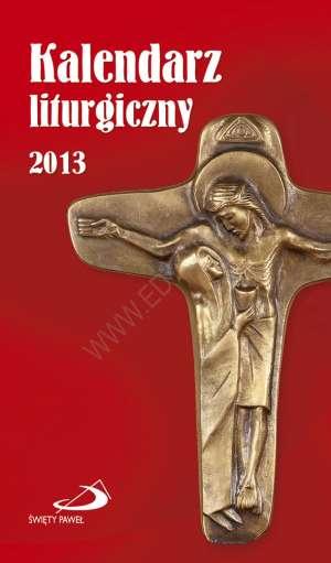 Kalendarz liturgiczny 2013 - Wydawnictwo Edycja �wi�tego Paw�a