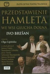 Przedstawienie Hamleta we wsi Głucha - okładka filmu
