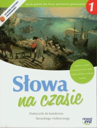 S�owa na czasie. Klasa 1. Gimnazjum. Podr�cznik do kszta�cenia literackiego i kulturowego - Ma�gorzata Chmiel