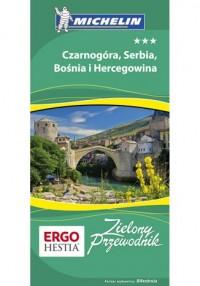 Czarnogóra, Serbia, Bośnia i Hercegowina. - okładka książki