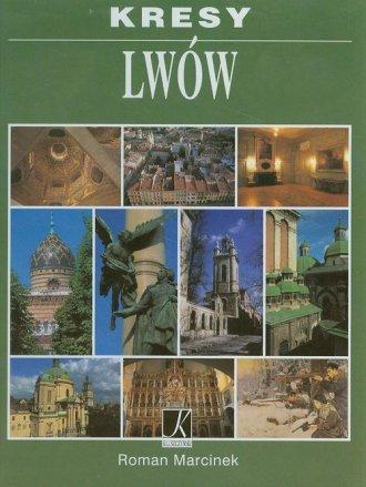 Kresy. Lw�w - Roman Marcinek