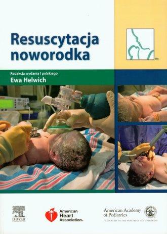 Resuscytacja noworodka - Ewa Helwich