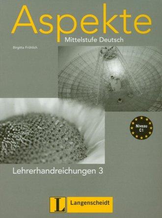 Aspekte 3 Lehrerhandreichungen. Mittelstufe Deutsch