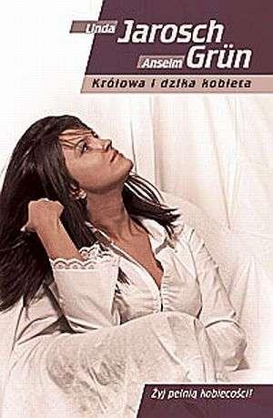 Kr�lowa i dzika kobieta - Linda Jarosch