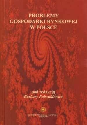 Problemy gospodarki rynkowej w Polsce