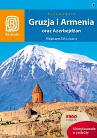 Gruzja, Armenia oraz Azerbejdżan. - okładka książki