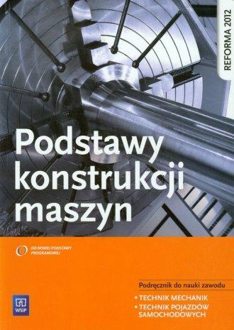 Podstawy konstrukcji maszyn - Krzysztof Grzelak