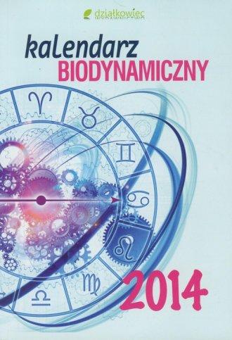 ksi��ka -  Kalendarz biodynamiczny 2014 - Wydawnictwo Dzia�kowiec