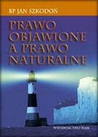 Prawo objawione a prawo naturalne - okładka książki