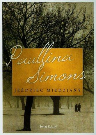 Je�dziec Miedziany - Paullina Simons