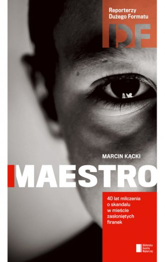 Maestro. Historia milczenia - Marcin K�cki
