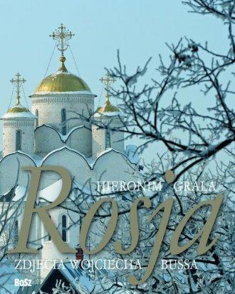 Rosja - Hieronim Grala