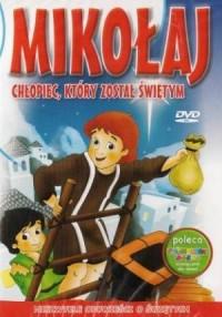 Mikołaj - chłopiec, który został - okładka filmu