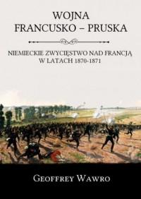 Wojna francusko-pruska. Niemieckie - okładka książki