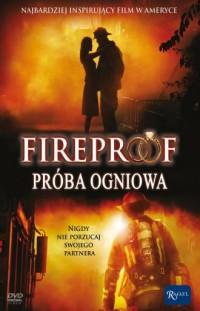 Fireproof. Próba ognia (DVD) - - okładka filmu