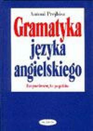 podr�cznik -  Gramatyka j�zyka angielskiego - Antoni Prejbisz