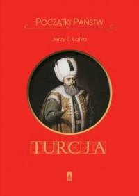 Początki państw. Turcja - okładka książki