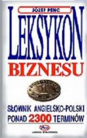 ksi��ka -  Leksykon biznesu - J�zef Penc