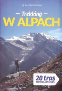 Trekking w Alpach - Wydawnictwo - okładka książki