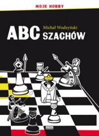 ABC szachów. Moje hobby - Michał - okładka książki