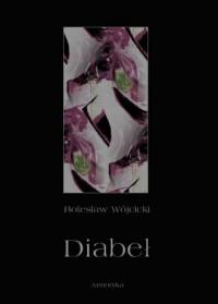 Diabeł. Szkic monografii okultystycznej - okładka książki